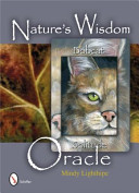 Nature S Wisdom Oracle : comes through the beautiful art of mindy lighthipe....