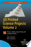 3d Printed Science Projects Volume 2