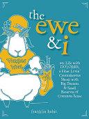 The Ewe and I
