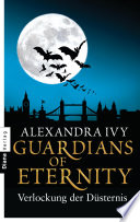 Guardians of Eternity   Verlockung der D  sternis