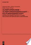 Altertumskunde – Altertumswissenschaft – Kulturwissenschaft
