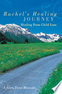 Rachel S Healing Journey