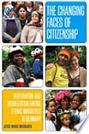 The Changing Faces of Citizenship