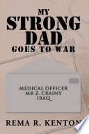 My Strong Dad Goes To War