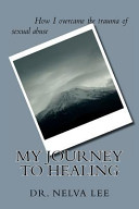 My Journey To Healing