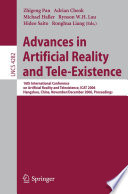 Advances in Artificial Reality and Tele Existence