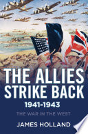 The Allies Strike Back  1941 1943