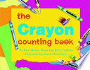 The Crayon Counting Book Book PDF