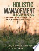 Holistic Management Handbook Third Edition