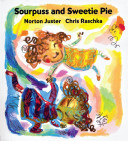 Sourpuss and Sweetie Pie