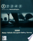 2000 Motor Vehicle Occupant Safety Survey: Methodologies