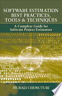 Software Estimation Best Practices  Tools   Techniques