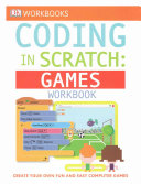 DK Workbooks  Coding in Scratch  Games Workbook