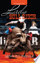 The Lady and the Bull Rider