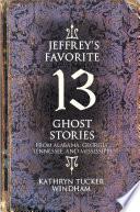 Jeffrey s Favorite 13 Ghost Stories