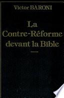 La Contre-reforme Devant la Bible