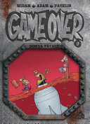 Game Over Tome 09