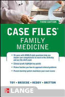Case Files Family Medicine  Third Edition