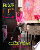 Change Your Home  Change Your Life with Color
