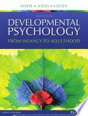 Developmental Psychology  From Infancy to Development