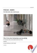 Wie China die Globalisierung bewältigt