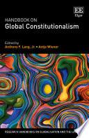 Handbook on Global Constitutionalism