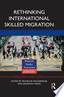 Rethinking International Skilled Migration