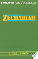 Zechariah  Everyman s Bible Commentary