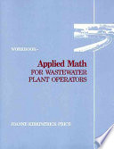 Applied Math For Wastewater Plant Operators Workbook