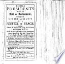 download ebook choice presidents upon all acts of parliament, relating to the office and duty of a justice of peace, including the first session of king william and queen mary ... the fourth edition, very much enlarged ... by g. f. of grays-inn, esq;. pdf epub