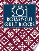 501 Rotary Cut Quilt Blocks