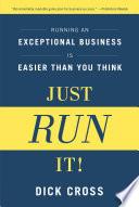 Just Run It