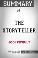 Summary Of The Storyteller By Jodi Picoult Conversation Starters