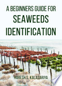 A Beginners Guide For Seaweeds Identification Book PDF