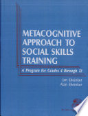 A Metacognitive Approach To Social Skills Training