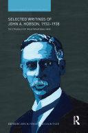 Selected Writings of John A. Hobson 1932-1938