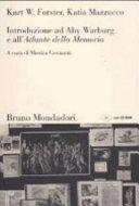 Introduzione Ad Aby Warburg E All Atlante Della Memoria
