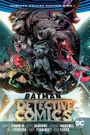 Batman  Detective Comics  the Rebirth Deluxe Edition Book 1  Rebirth