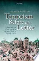 Terrorism Before the Letter