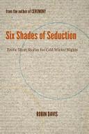 Six Shades of Seduction