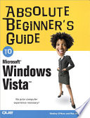 Absolute Beginner s Guide to Microsoft Windows Vista