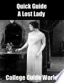 Quick Guide  A Lost Lady