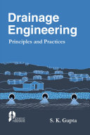 Drainage Engineering: Principles and Practices Book