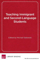 Teaching immigrant and second language students
