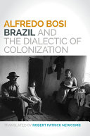 download ebook brazil and the dialectic of colonization pdf epub