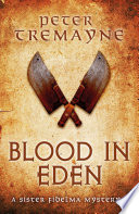 Blood In Eden Sister Fidelma Mysteries Book 30