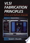 VLSI Fabrication Principles