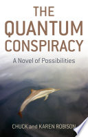 The Quantum Conspiracy