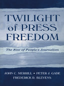 Twilight of Press Freedom