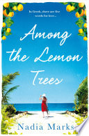 Among the Lemon Trees Escape to an Island in the Sun with this Unputdownable Summer Read